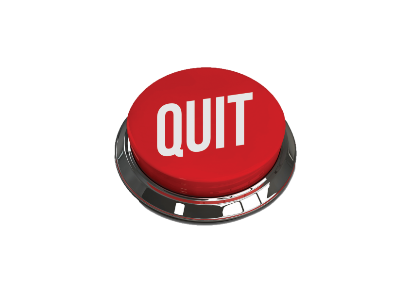 Why People Quit Button